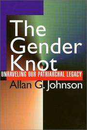 The Gender Knot: Unraveling Our Pariarchal Legacy