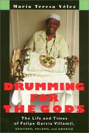 Cover of: Drumming For The Gods Cl (Studies In Latin America & Car) | Maria Velez