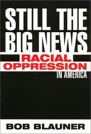 Cover of: Still the big news | Bob Blauner