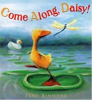Come along, Daisy! by Jane Simmons