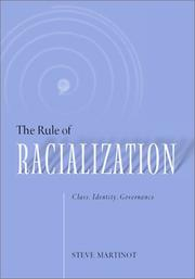 Cover of: rule of racialization | Steve Martinot