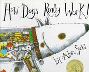 How dogs really work! by Alan Snow