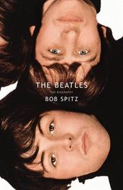 Cover of: The Beatles: The Biography | Bob Spitz