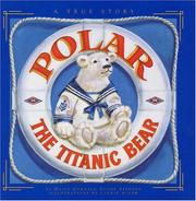 Cover of: Polar the Titanic bear | Daisy Corning Stone Spedden