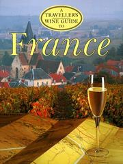 Cover of: A traveller's wine guide to France