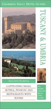 Cover of: Charming Small Hotel Guides: Tuscany & Umbria  |