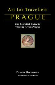 Cover of: Art for Travellers Prague | Deanna MacDonald