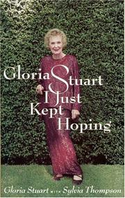 Cover of: Gloria Stuart: I just kept hoping