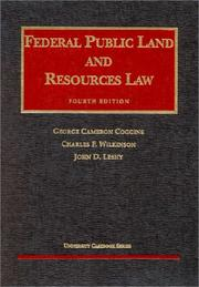 Cover of: Federal public land and resources law | George Cameron Coggins