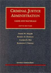 Cover of: Criminal justice administration |