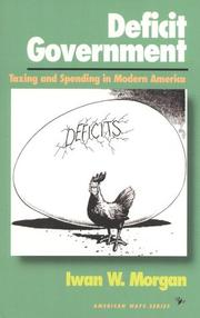 Cover of: Deficit government | Iwan W. Morgan