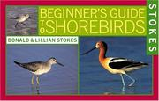 Cover of: Stokes beginner's guide to shorebirds
