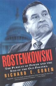 Cover of: Rostenkowski: the pursuit of power and the end of the old politics