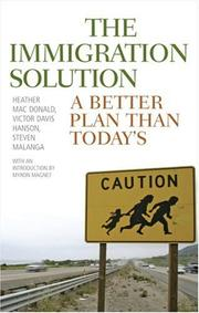 Cover of: The Immigration Solution: A Better Plan Than Today's