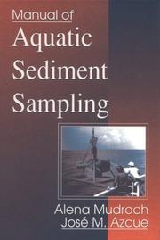 Cover of: Manual of aquatic sediment sampling | Alena Mudroch