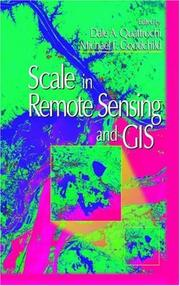 Cover of: Scale in remote sensing and GIS by
