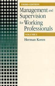 Cover of: Management and Supervision for Working Professionals, Third Edition, Volume I