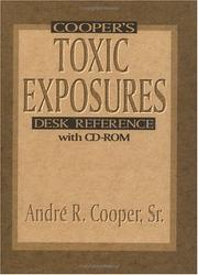 Cover of: Cooper's toxic exposures desk reference with CD-ROM
