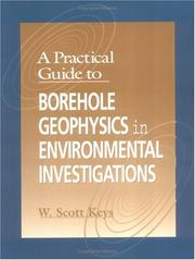 Cover of: A practical guide to borehole geophysics in environmental investigations