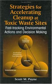 Cover of: Strategies for accelerating cleanup at toxic waste sites
