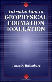 Cover of: Introduction to geophysical formation evaluation
