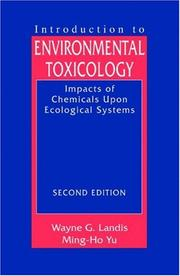 Introduction to environmental toxicology by Wayne G. Landis