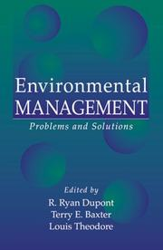 Cover of: Environmental Management | Louis Theodore, R. Ryan Dupont, Terry E. Baxter