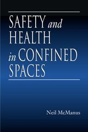 Cover of: Safety and health in confined spaces