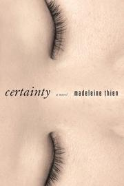 Certainty by Madeleine Thien