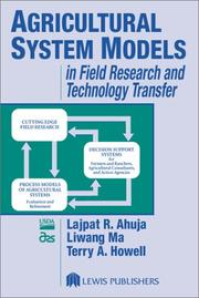 Agricultural system models in field research and technology transfer by