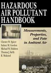 Cover of: Hazardous Air Pollutant Handbook: Measurements, Properties, and Fate in Ambient Air