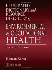 Cover of: Illustrated Dictionary and Resource Directory of Environmental and Occupational Health