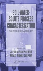 Cover of: Soil-water-solute process characterization |