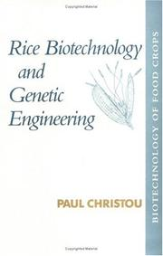 Cover of: Rice biotechnology and genetic engineering