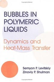 Cover of: Bubbles in polymeric liquids | S. P. LevitНЎskiД­