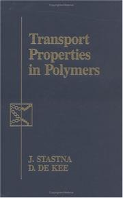 Cover of: Transport properties in polymers | J. Stastna