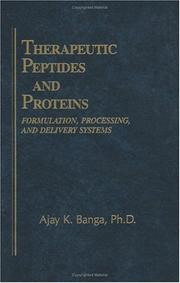 Cover of: Therapeutic peptides and proteins | Ajay K. Banga