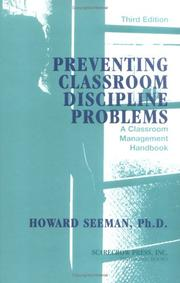 Preventing Classroom Discipline Problems by Howard Seeman