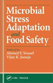 Cover of: Microbial stress adaptation and food safety by