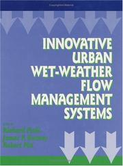 Cover of: Innovative Urban Wet-Weather Flow Management Systems | Richard Field