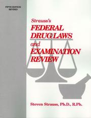 Cover of: Strauss's federal drug laws and examination review