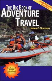 The big book of adventure travel by James C. Simmons