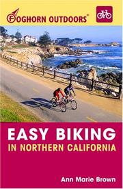 Cover of: Foghorn Outdoors Easy Biking in Northern California
