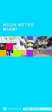 Cover of: Moon Metro Miami (Moon Metro) | Avalon Travel Publishing