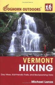 Cover of: Foghorn Outdoors Vermont Hiking | Michael Lanza