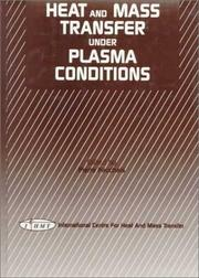 Cover of: Heat and mass transfer under plasma conditions