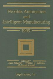 Cover of: Flexible automation and intelligent manufacturing 1999
