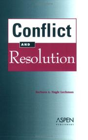 Cover of: Conflict and resolution | Barbara A. Nagle-Lechman