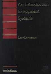 Cover of: An Introduction to Payment Systems (Introduction to Law Series)