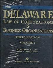 The Delaware law of corporations & business organizations by R. Franklin Balotti